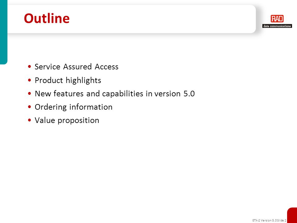 Outline Service Assured Access Product highlights