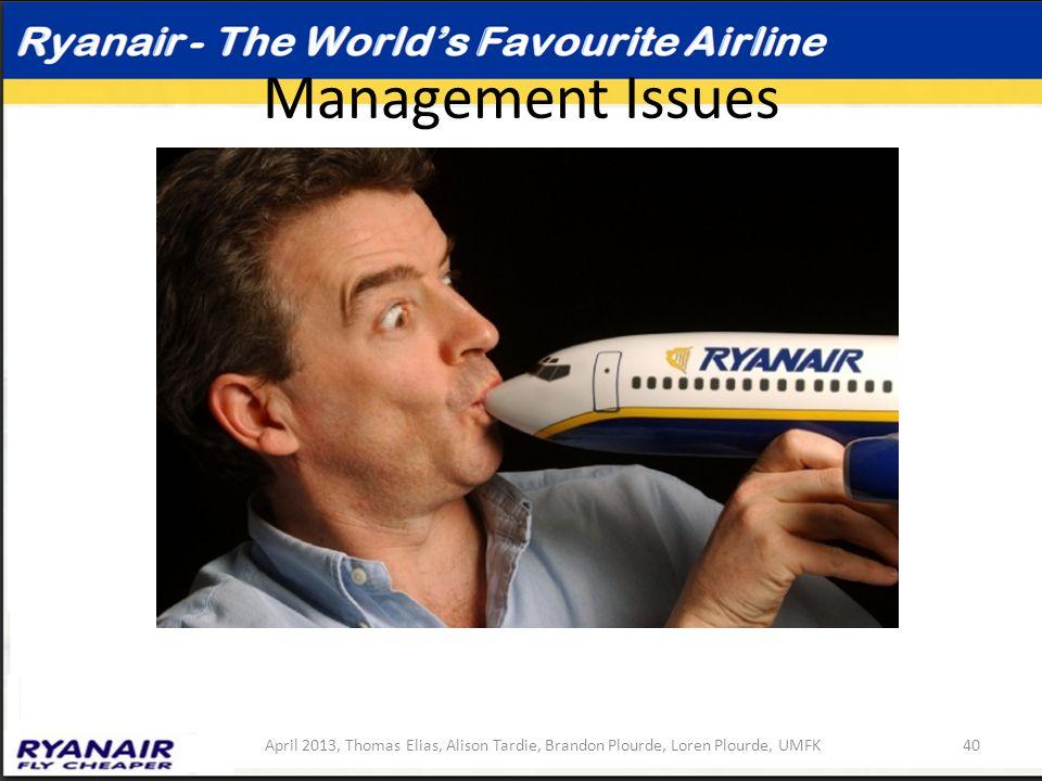 Management Issues April 2013, Thomas Elias, Alison Tardie, Brandon Plourde, Loren Plourde, UMFK