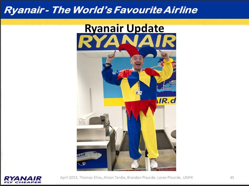 Ryanair Update April 2013, Thomas Elias, Alison Tardie, Brandon Plourde, Loren Plourde, UMFK