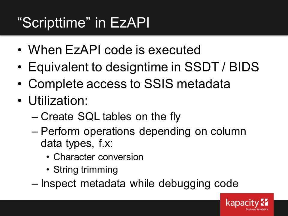 Scripttime in EzAPI When EzAPI code is executed