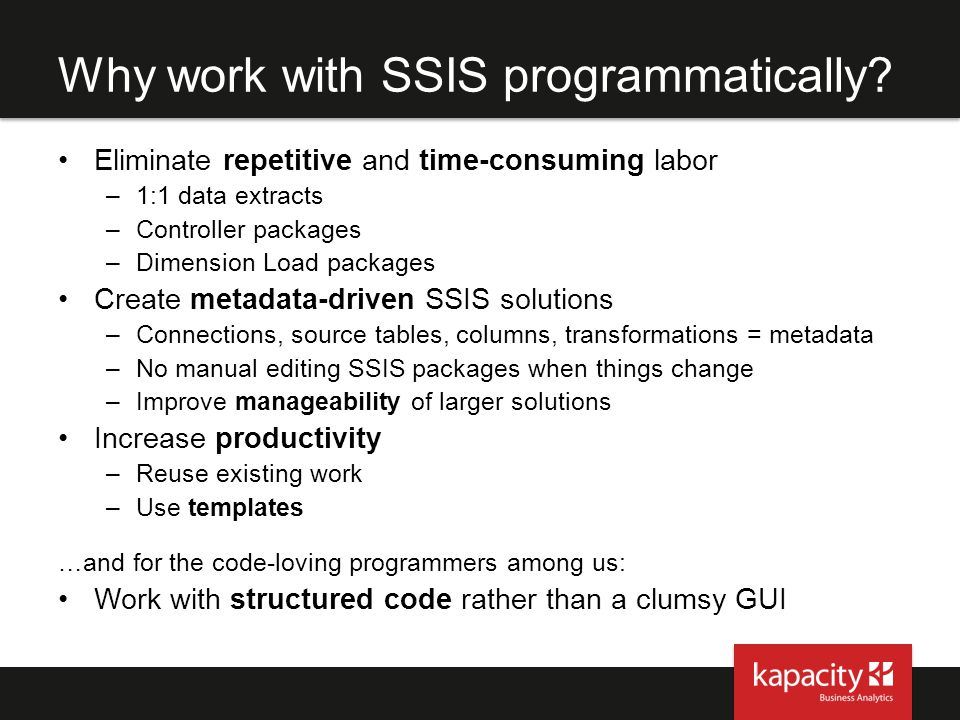 Why work with SSIS programmatically