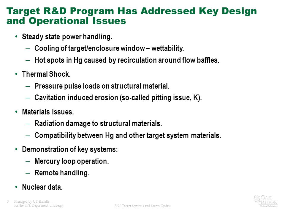 Target R&D Program Has Addressed Key Design and Operational Issues