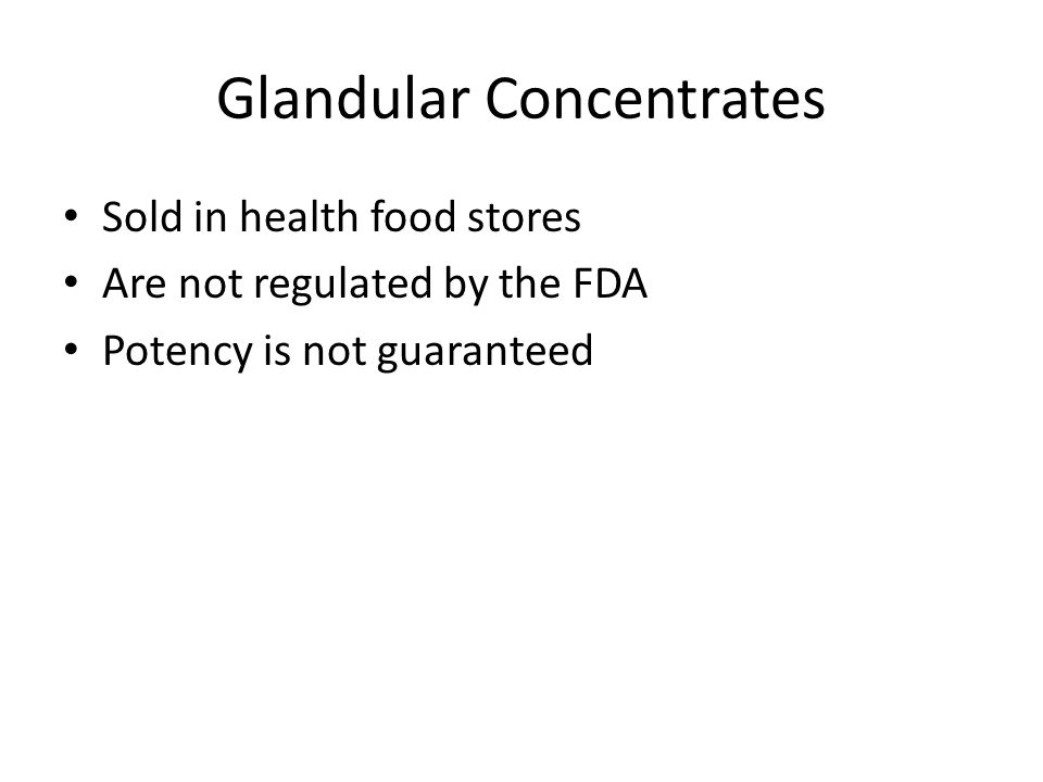 Glandular Concentrates