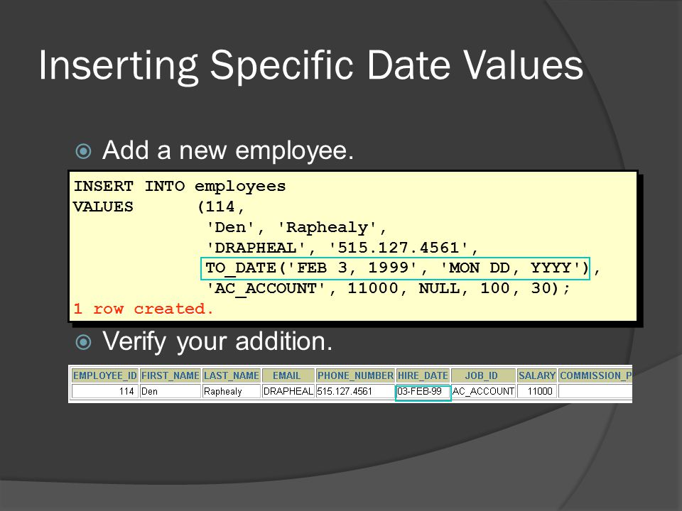 Inserting Specific Date Values