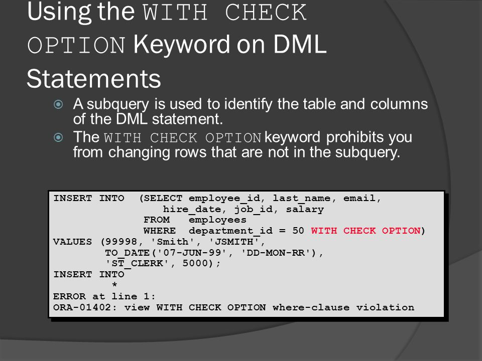 Using the WITH CHECK OPTION Keyword on DML Statements