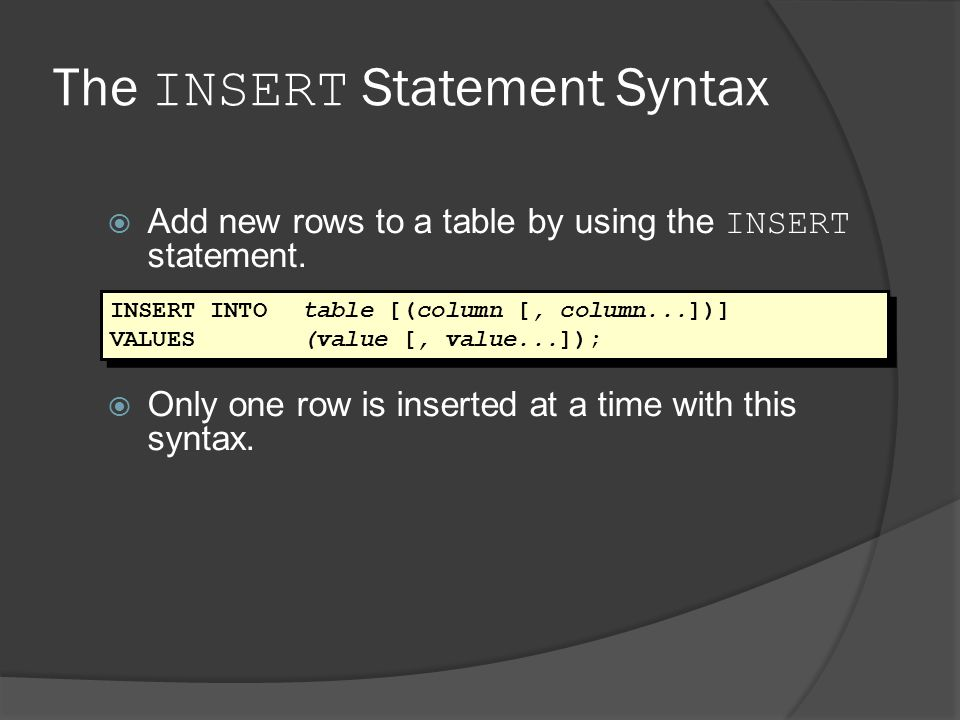 The INSERT Statement Syntax