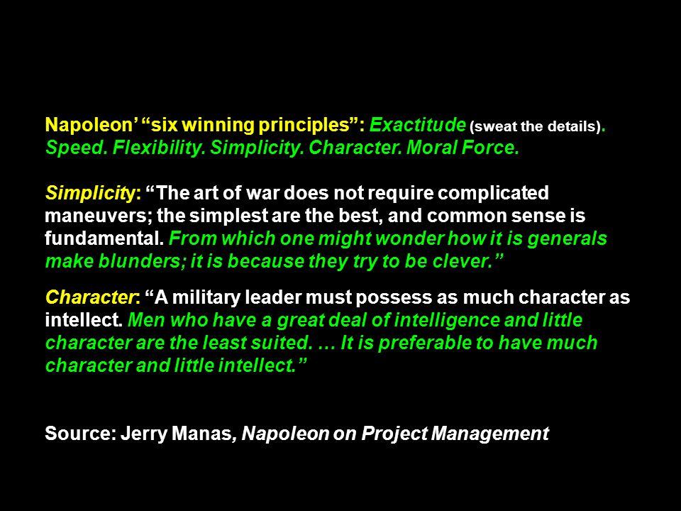 Napoleon' six winning principles : Exactitude (sweat the details)
