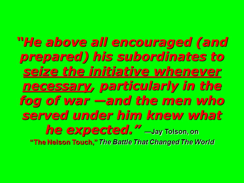 The Nelson Touch, The Battle That Changed The World