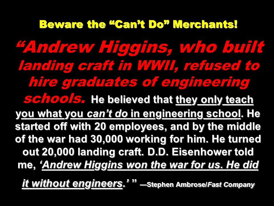 Beware the Can't Do Merchants