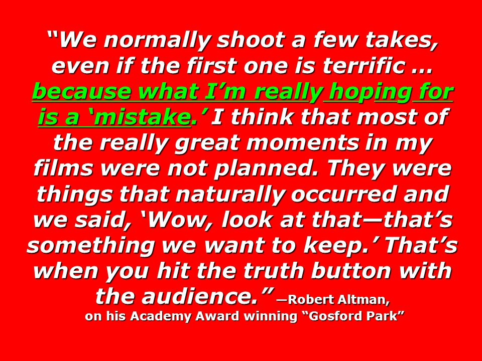 on his Academy Award winning Gosford Park