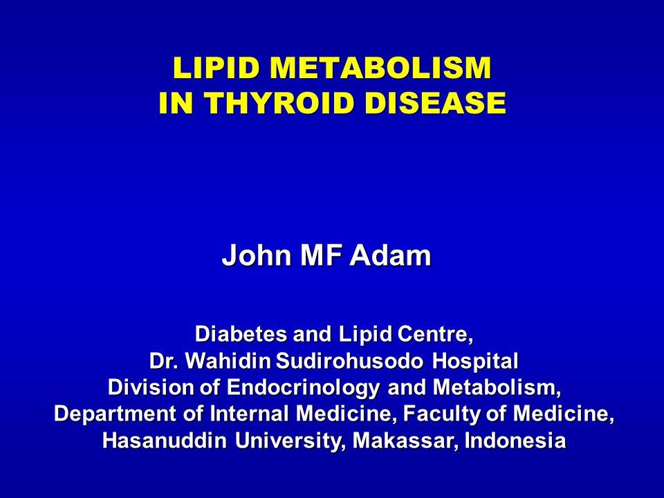 LIPID METABOLISM IN THYROID DISEASE