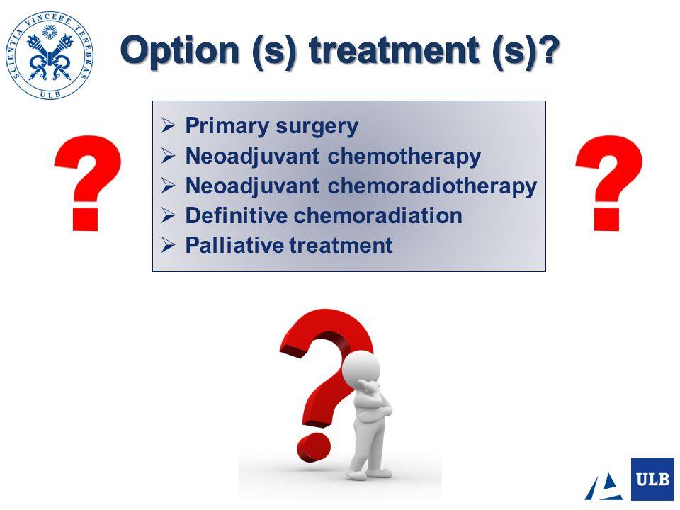 Option (s) treatment (s)
