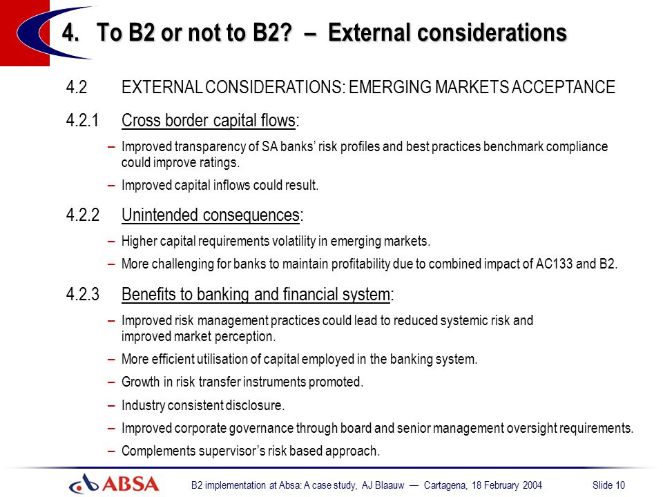 4. To B2 or not to B2 – External considerations