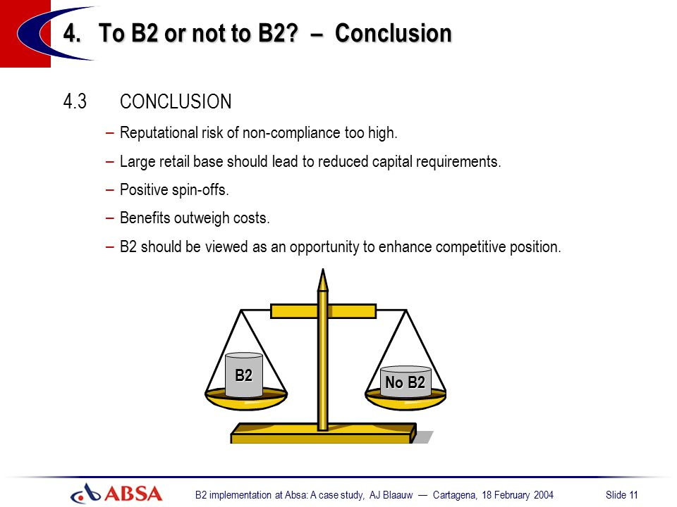4. To B2 or not to B2 – Conclusion