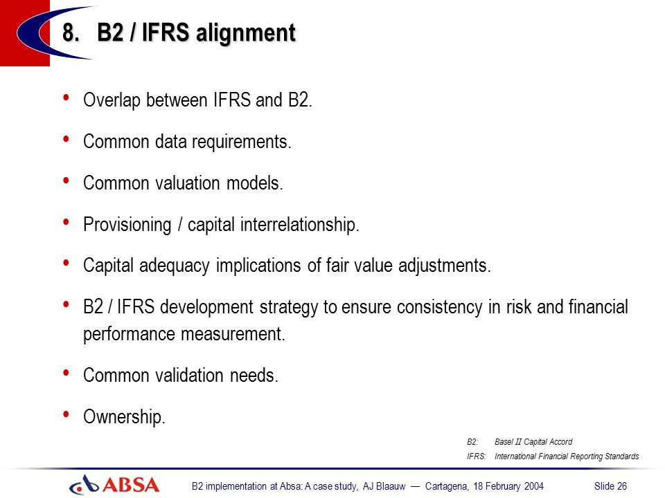 8. B2 / IFRS alignment Overlap between IFRS and B2.