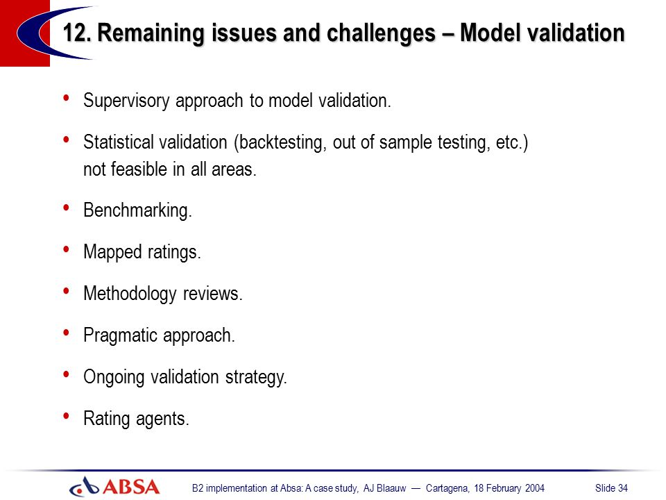 12. Remaining issues and challenges – Model validation