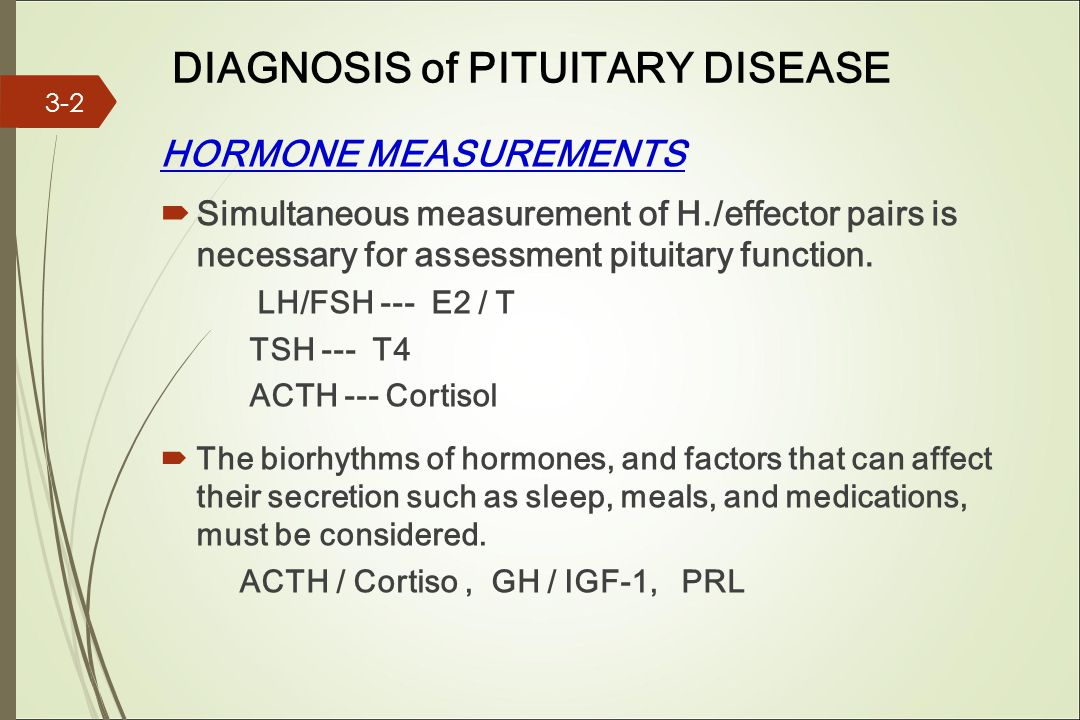 DIAGNOSIS of PITUITARY DISEASE