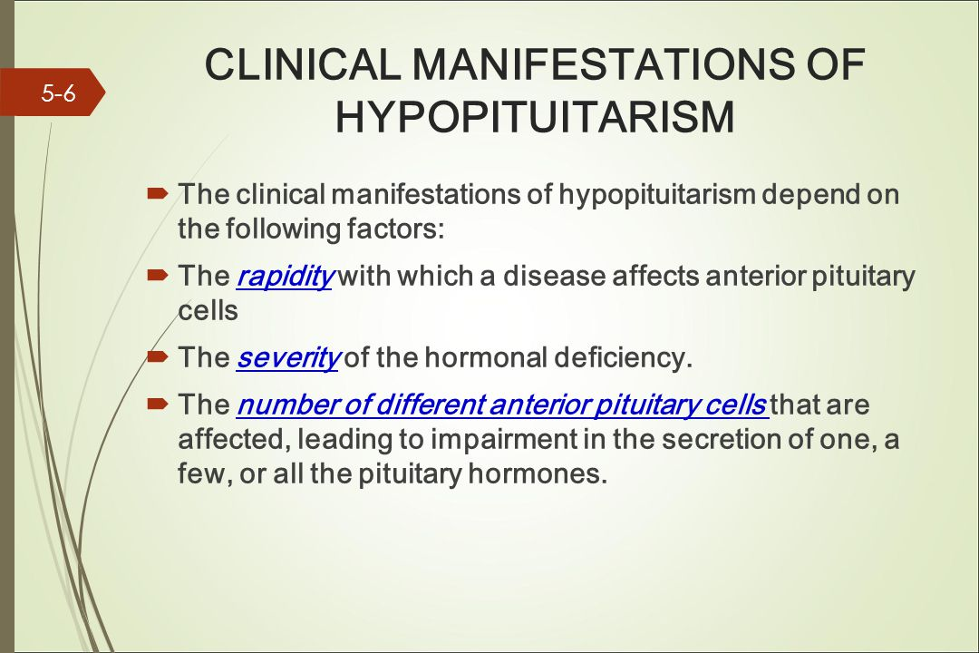 CLINICAL MANIFESTATIONS OF HYPOPITUITARISM