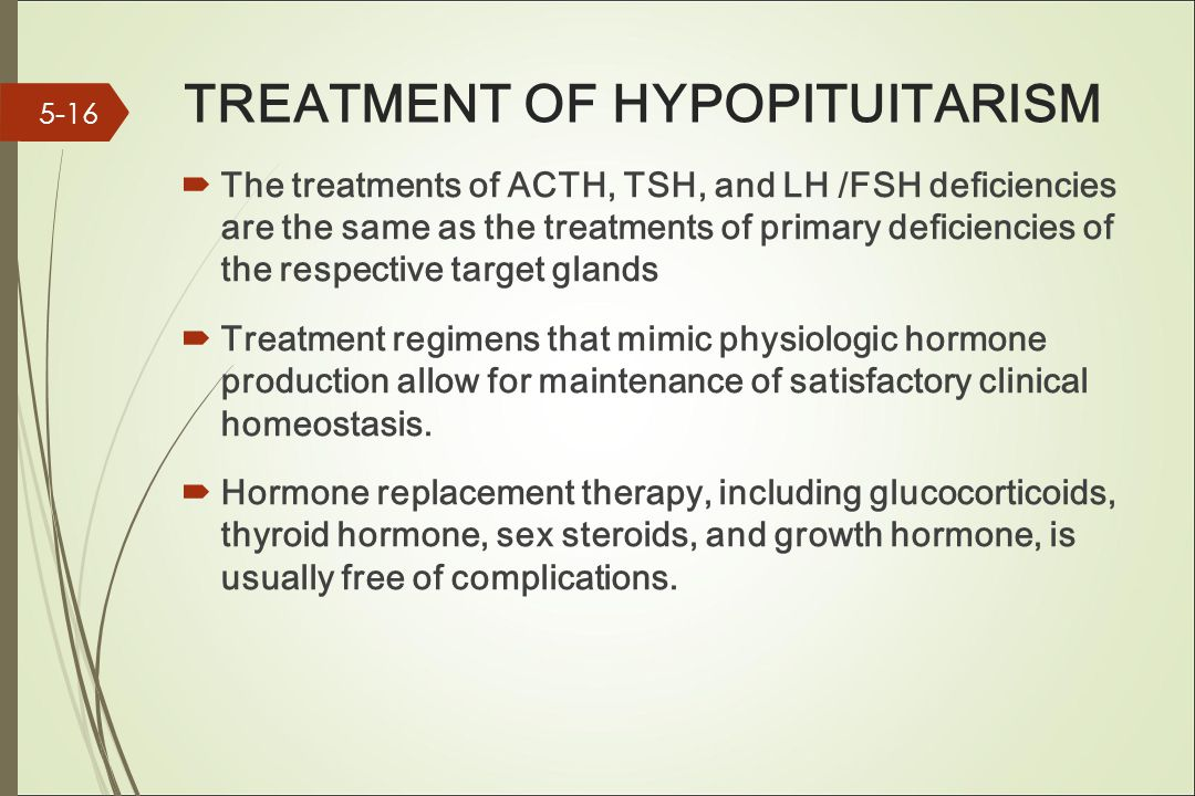 TREATMENT OF HYPOPITUITARISM