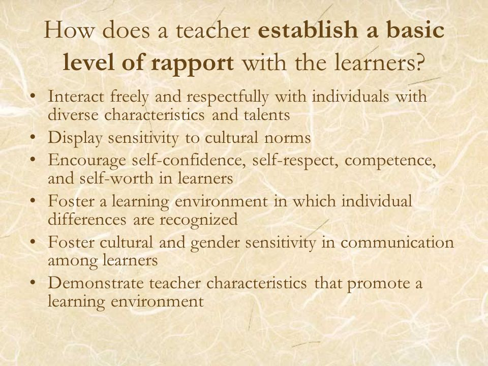 How does a teacher establish a basic level of rapport with the learners