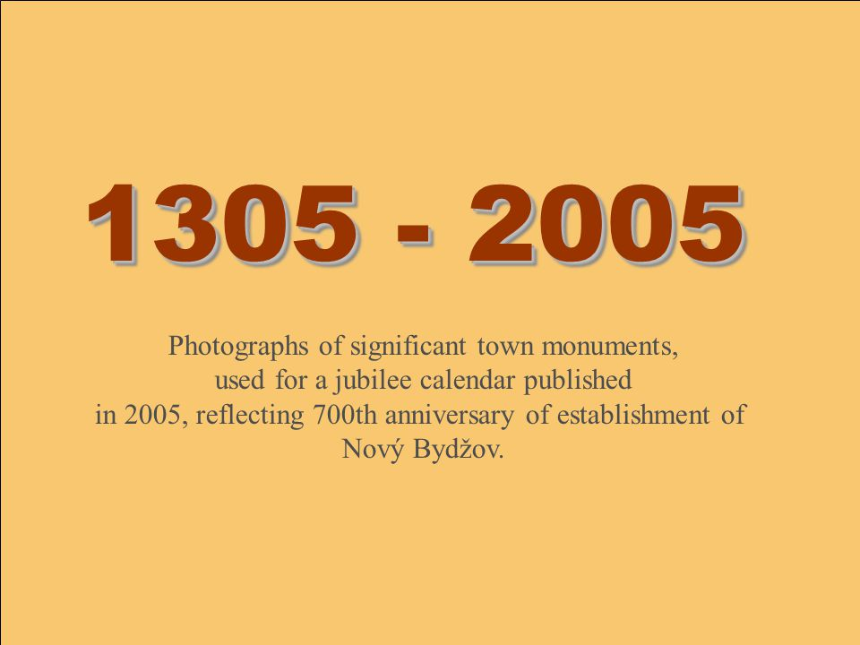1305 - 2005 Photographs of significant town monuments,