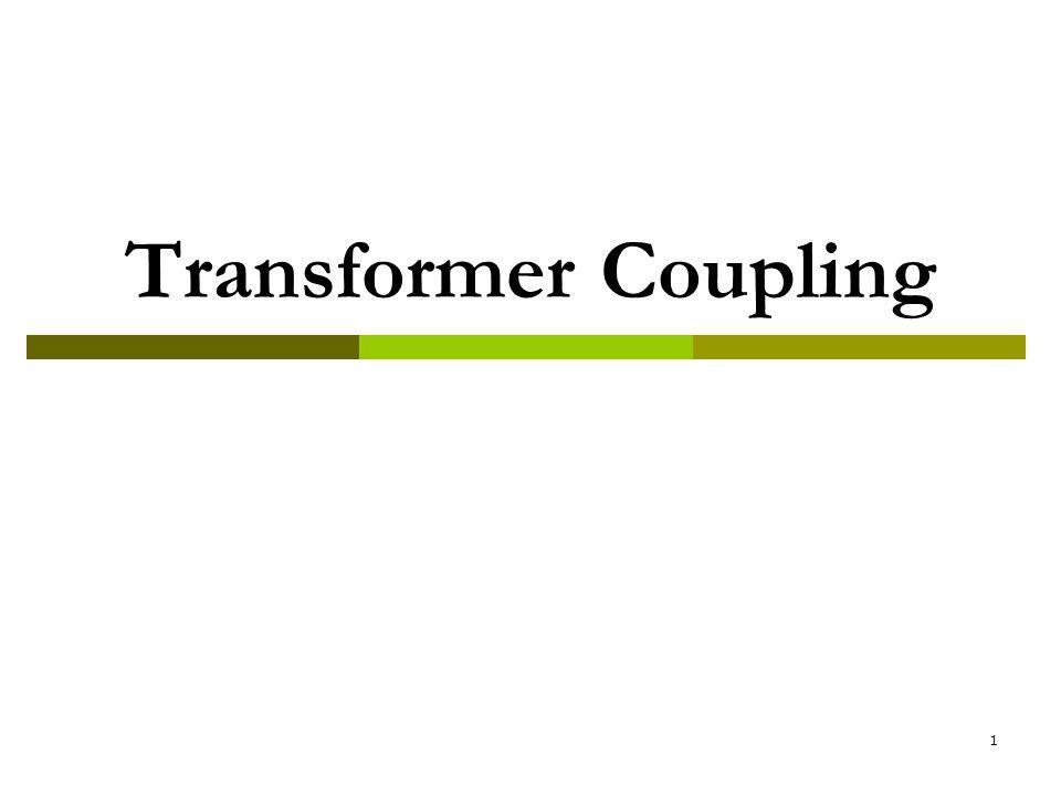 Transformer Coupling