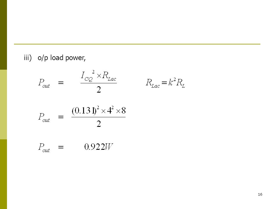 iii) o/p load power,