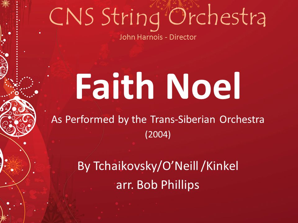 CNS String Orchestra John Harnois - Director