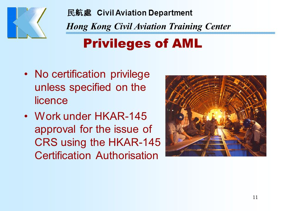 No certification privilege unless specified on the licence