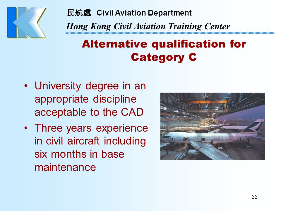 Alternative qualification for Category C