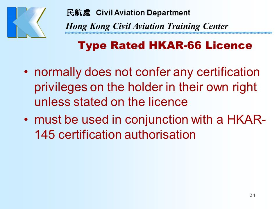 Type Rated HKAR-66 Licence