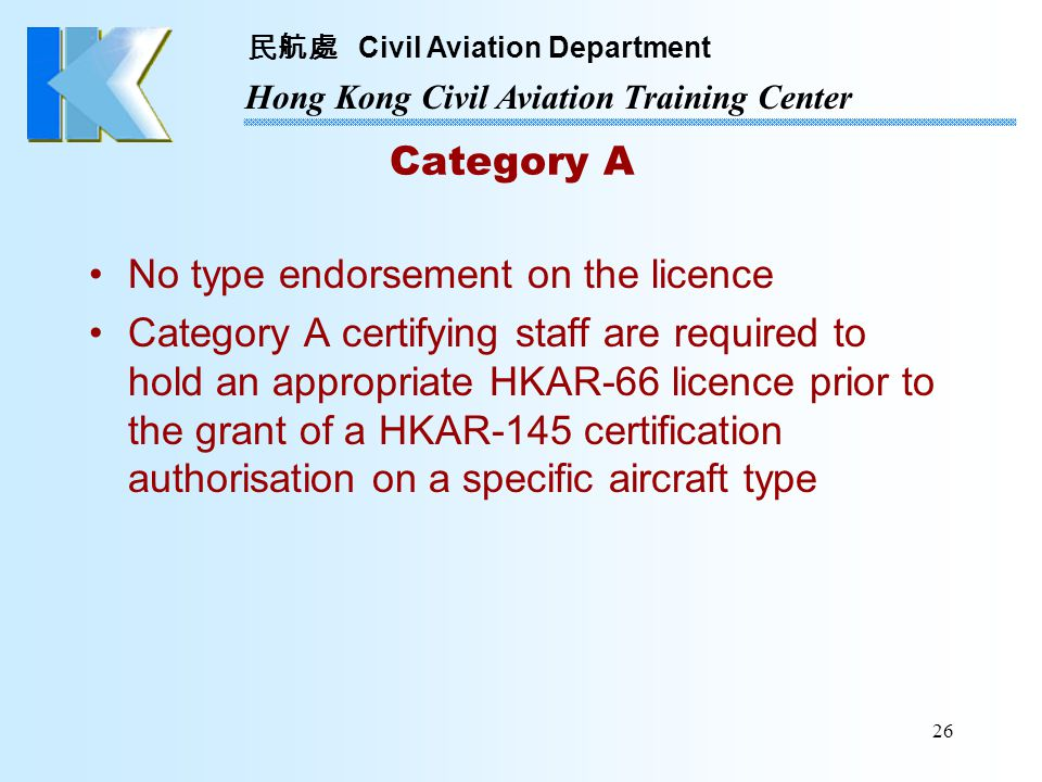 Category A No type endorsement on the licence.