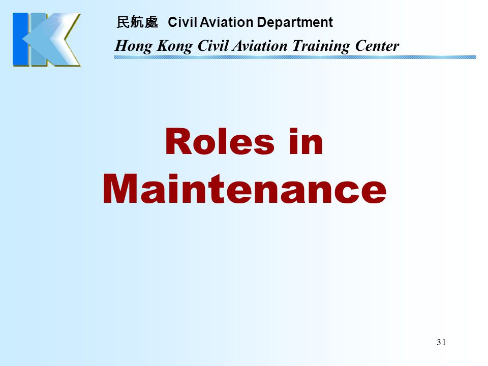 Roles in Maintenance