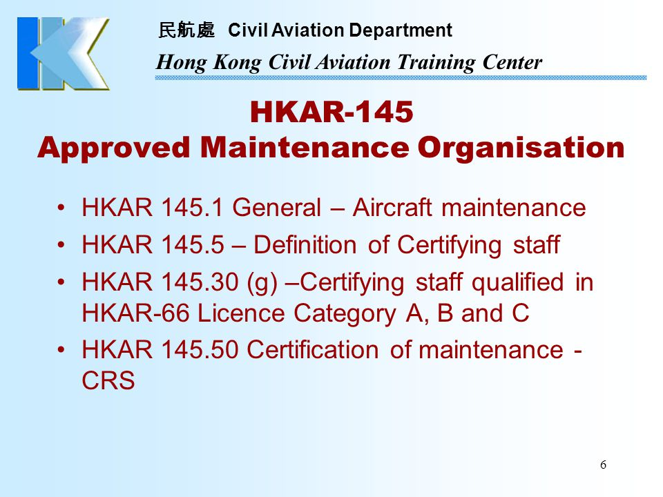 HKAR-145 Approved Maintenance Organisation