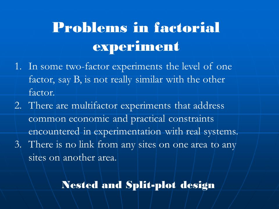 Problems in factorial experiment