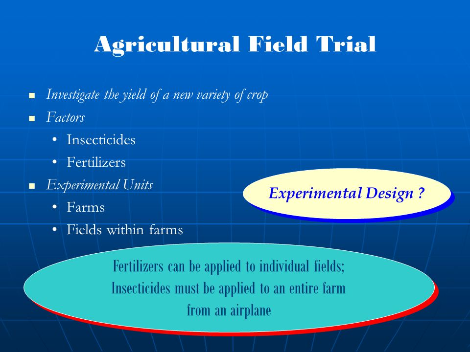 Agricultural Field Trial