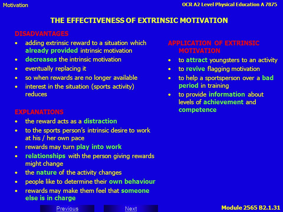 THE EFFECTIVENESS OF EXTRINSIC MOTIVATION