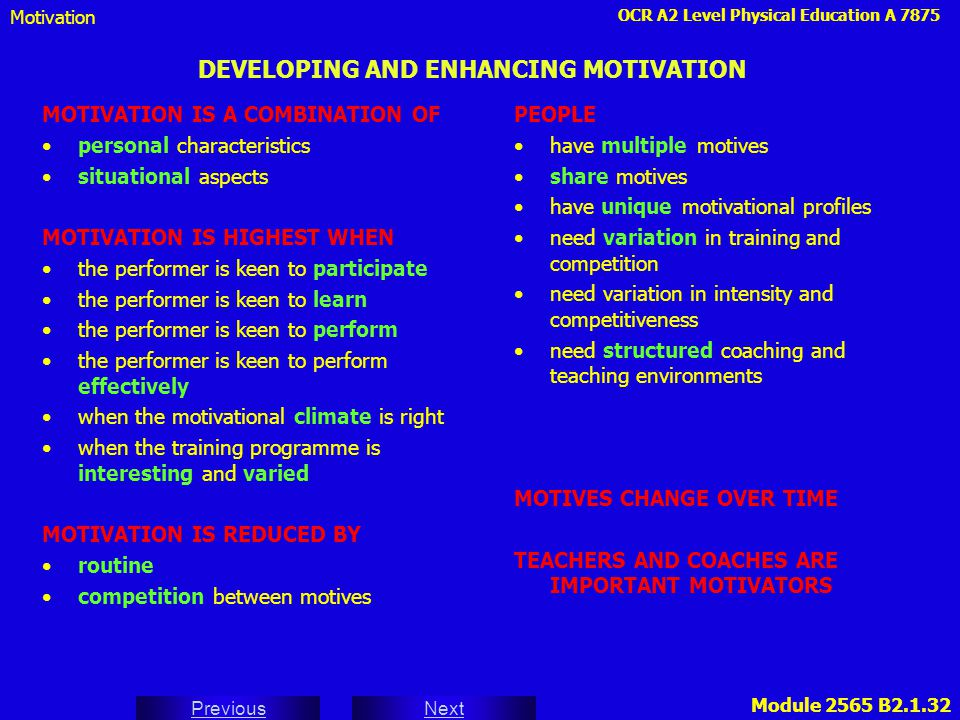DEVELOPING AND ENHANCING MOTIVATION