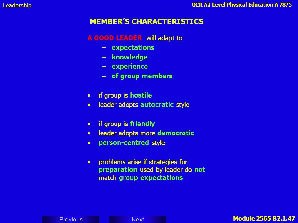MEMBER'S CHARACTERISTICS