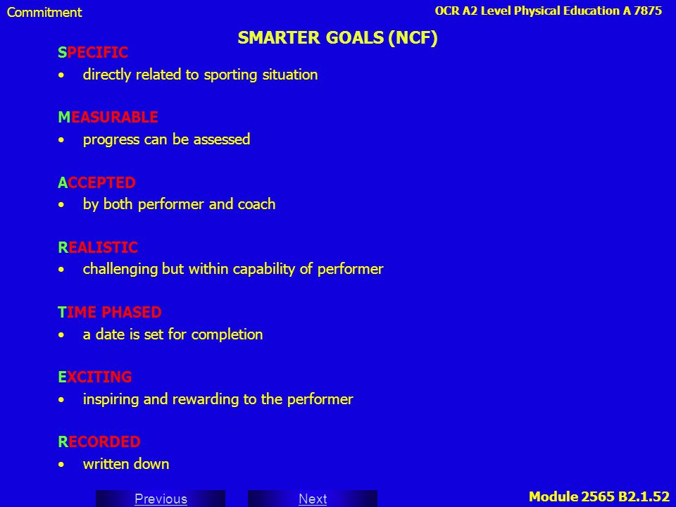 SMARTER GOALS (NCF) SPECIFIC directly related to sporting situation