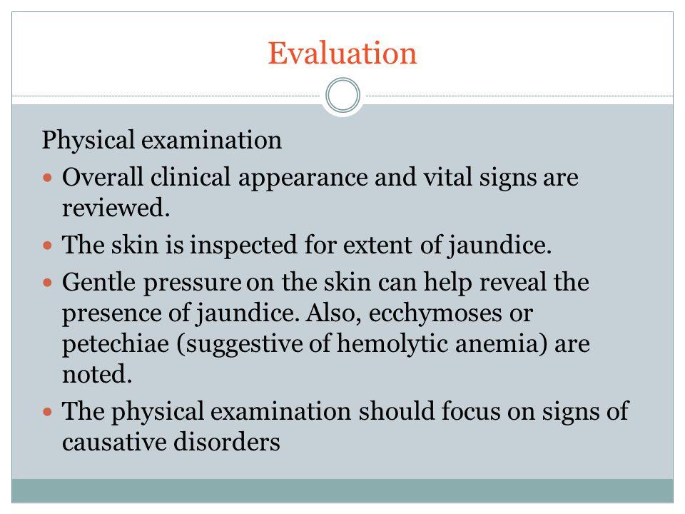 Evaluation Physical examination