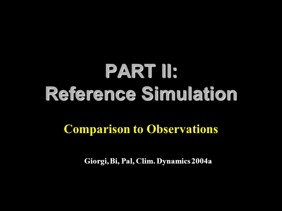 PART II: Reference Simulation