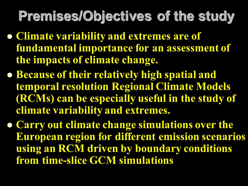 Premises/Objectives of the study