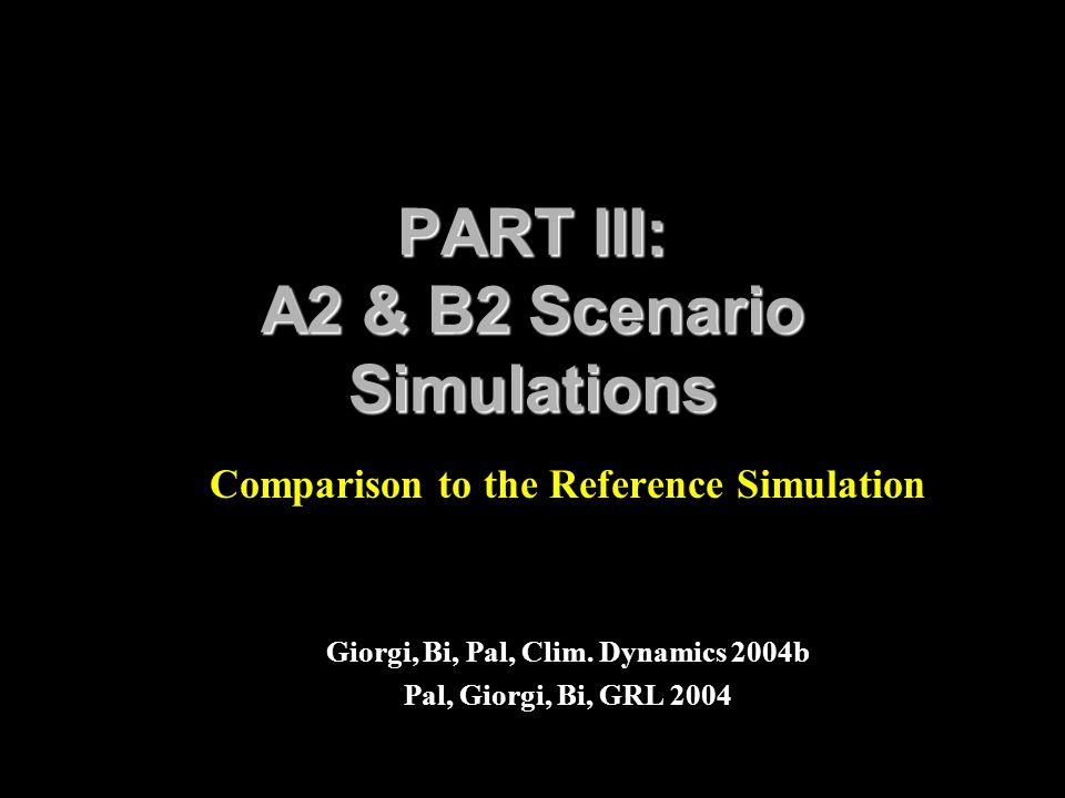 PART III: A2 & B2 Scenario Simulations
