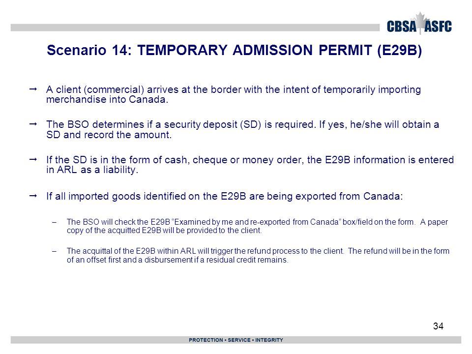 Scenario 14: TEMPORARY ADMISSION PERMIT (E29B)