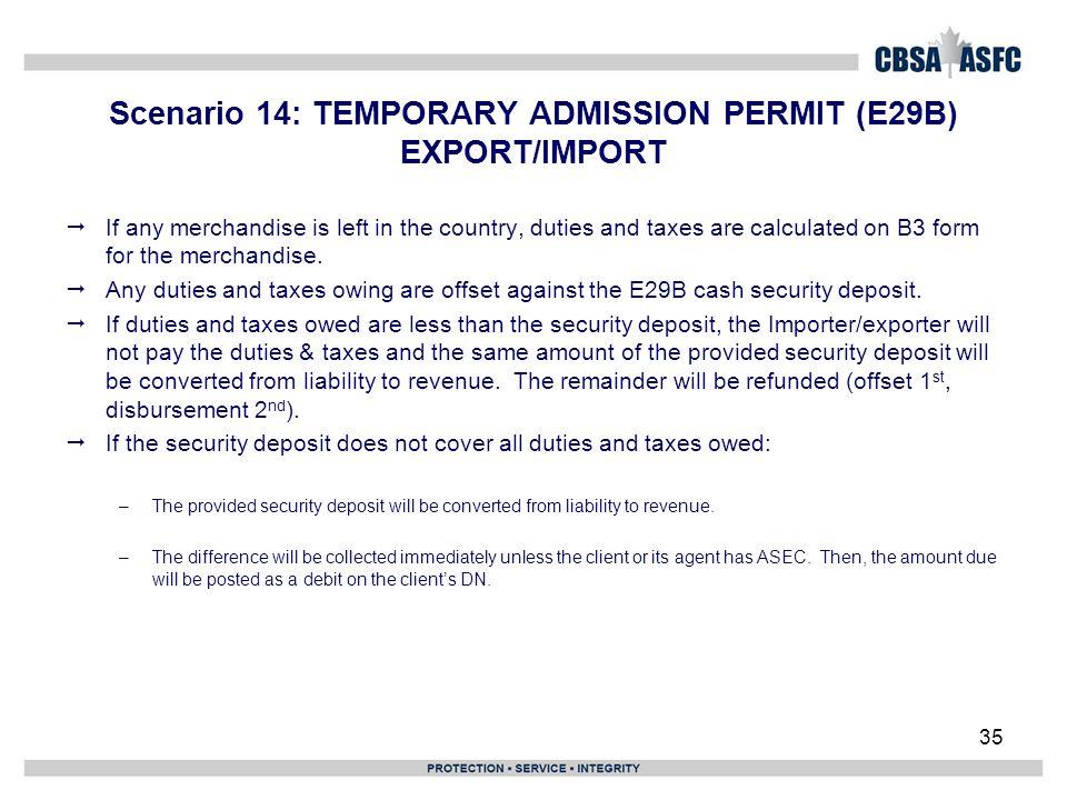 Scenario 14: TEMPORARY ADMISSION PERMIT (E29B) EXPORT/IMPORT