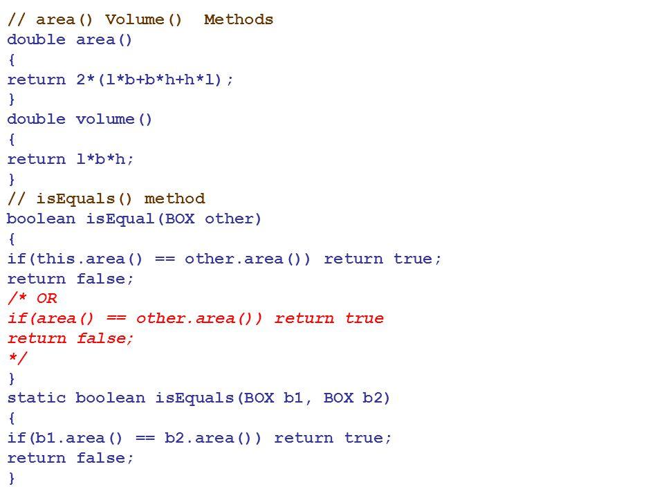// area() Volume() Methods