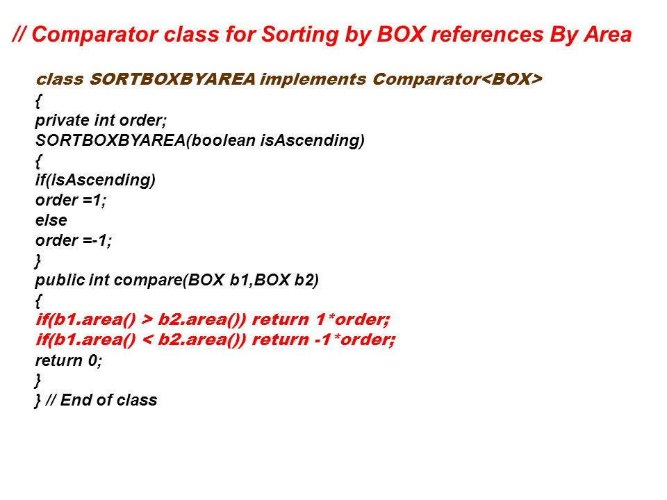 // Comparator class for Sorting by BOX references By Area