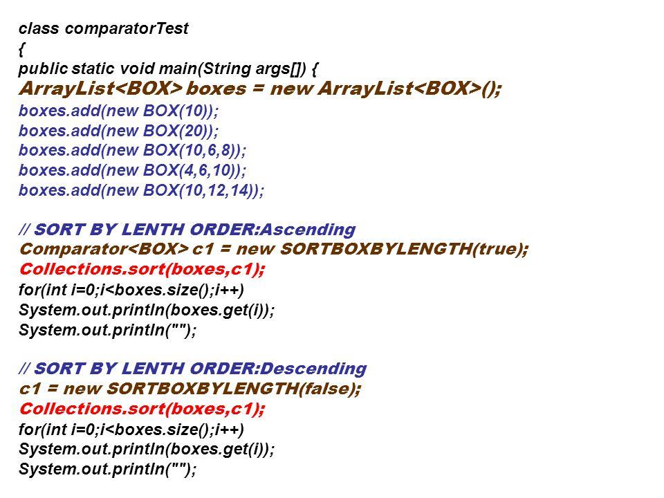 ArrayList<BOX> boxes = new ArrayList<BOX>();