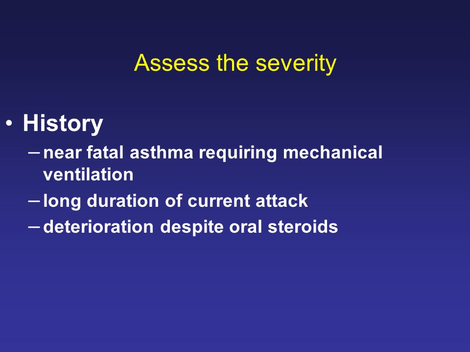 Assess the severity History